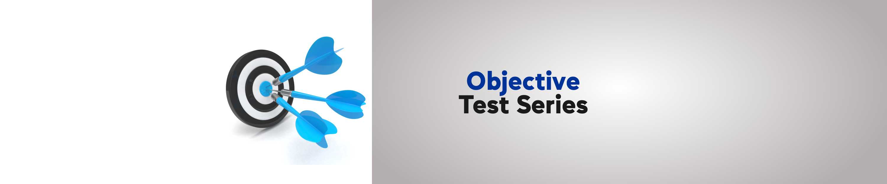 OBJECTIVE TEST SERIES