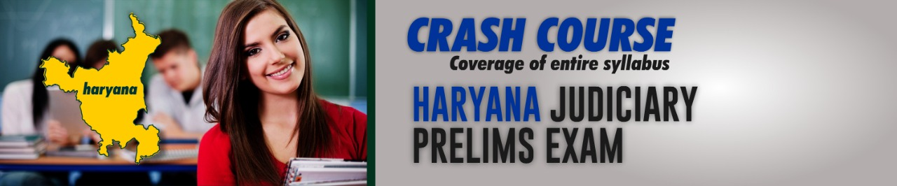 HARYANA JUDICIARY PRELIMS CRASH COURSE